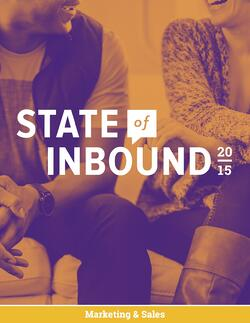 HubSpots 2015 State of Inbound Marketing and Sales Report